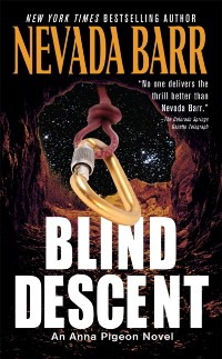 Cover Blind Descent (Anna Pigeon Mysteries, Book 6)