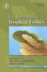 Cover Fish Physiology: The Physiology of Tropical Fishes