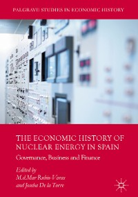 Cover The Economic History of Nuclear Energy in Spain