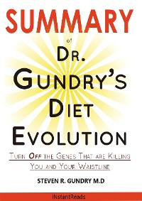 Cover SUMMARY Of Dr. Gundry's Diet Evolution