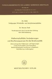 Cover Weltwirtschaftliche Veranderungen und ihre Konsequenzen fur die Strukturpolitik