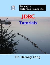 Cover JDBC Tutorials - Herong's Tutorial Examples