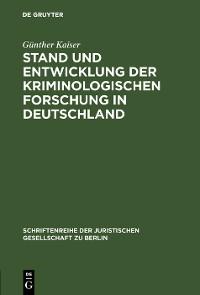 Cover Stand und Entwicklung der kriminologischen Forschung in Deutschland