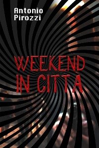Cover Weekend in Città