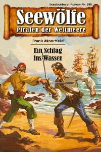 Cover Seewölfe - Piraten der Weltmeere 288