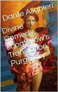 Cover Divine Comedy, Longfellow's Translation, Purgatory
