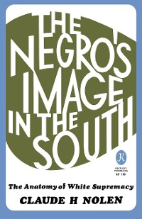 Cover The Negro's Image in the South