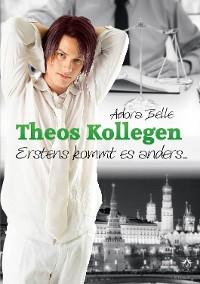 Cover Theos Kollegen - Erstens kommt es anders