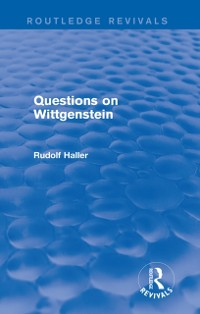 Cover Questions on Wittgenstein (Routledge Revivals)