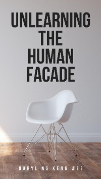 Cover Unlearning The Human Facade