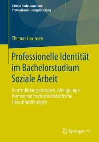 Cover Professionelle Identität im Bachelorstudium Soziale Arbeit