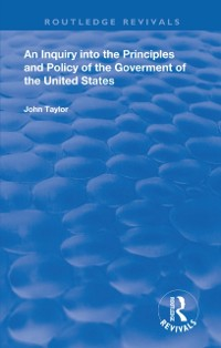 Cover Inquiry Into The Principles And Policy Of The Goverment Of The United States