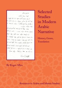 Cover Selected Studies in Modern Arabic Narrative