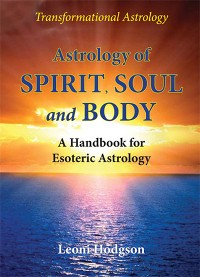 Cover Astrology of Spirit, Soul and Body