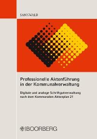 Cover Professionelle Aktenführung in der Kommunalverwaltung