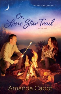 Cover On Lone Star Trail (Texas Crossroads Book #3)