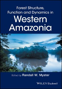Cover Forest Structure, Function and Dynamics in Western Amazonia