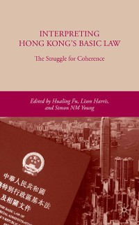 Cover Interpreting Hong Kong's Basic Law: The Struggle for Coherence