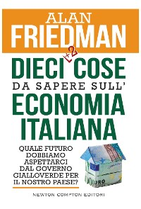 Cover  Dieci cose da sapere sull'economia italiana