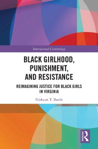 Cover Black Girlhood, Punishment, and Resistance