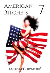 Cover American Bitche´s 7