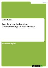 Cover Erstellung und Analyse eines Gruppentrainings im Fitnessbereich