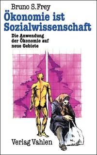 Cover Ökonomie ist Sozialwissenschaft