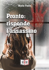 Cover Pronto: risponde l'assassino