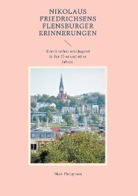 Cover Nikolaus Friedrichsens Flensburger Erinnerungen