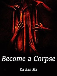 Cover Become a Corpse