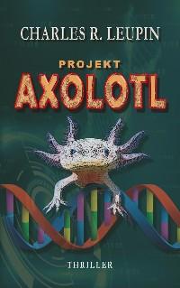 Cover Projekt Axolotl