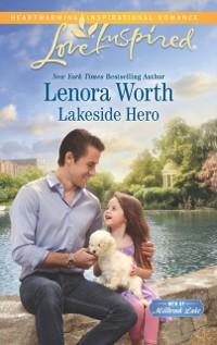 Cover Lakeside Hero (Mills & Boon Love Inspired) (Men of Millbrook Lake, Book 1)