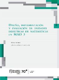 Cover Diseño, implementación y evaluación de unidades didácticas de matemáticas en MAD 3