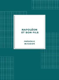 Cover Napoléon et son fils (1904)