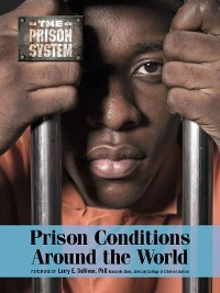 Cover Prison Conditions Around the World