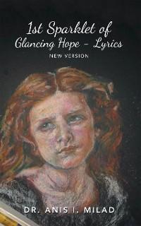 Cover 1St Sparklet of Glancing Hope - Lyrics