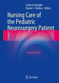 Cover Nursing Care of the Pediatric Neurosurgery Patient