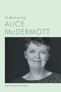 Cover Understanding Alice McDermott