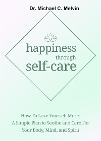 Cover Happiness Through Self-Care