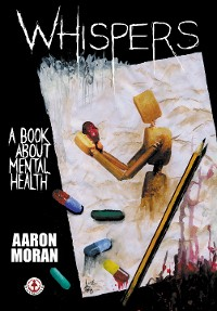 Cover Whispers: A book about mental health