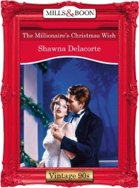 Cover Millionaire's Christmas Wish (Mills & Boon Vintage Desire)