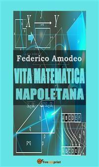 Cover Vita matematica napoletana (studio storico, biografico, bibliografico)
