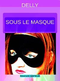 Cover Sous le masque