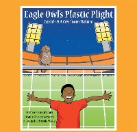 Cover Eagle Owl's Plastic Plight