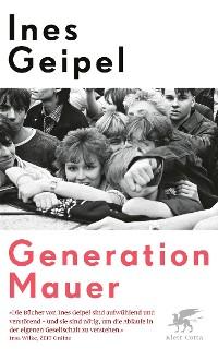 Cover Generation Mauer. Ein Porträt