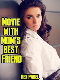 Cover Movie with Mom's Best Friend