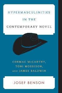 Cover Hypermasculinities in the Contemporary Novel