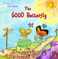 Cover The Good Butterfly