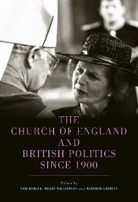 Cover The Church of England and British Politics since 1900