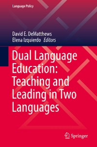 Cover Dual Language Education: Teaching and Leading in Two Languages